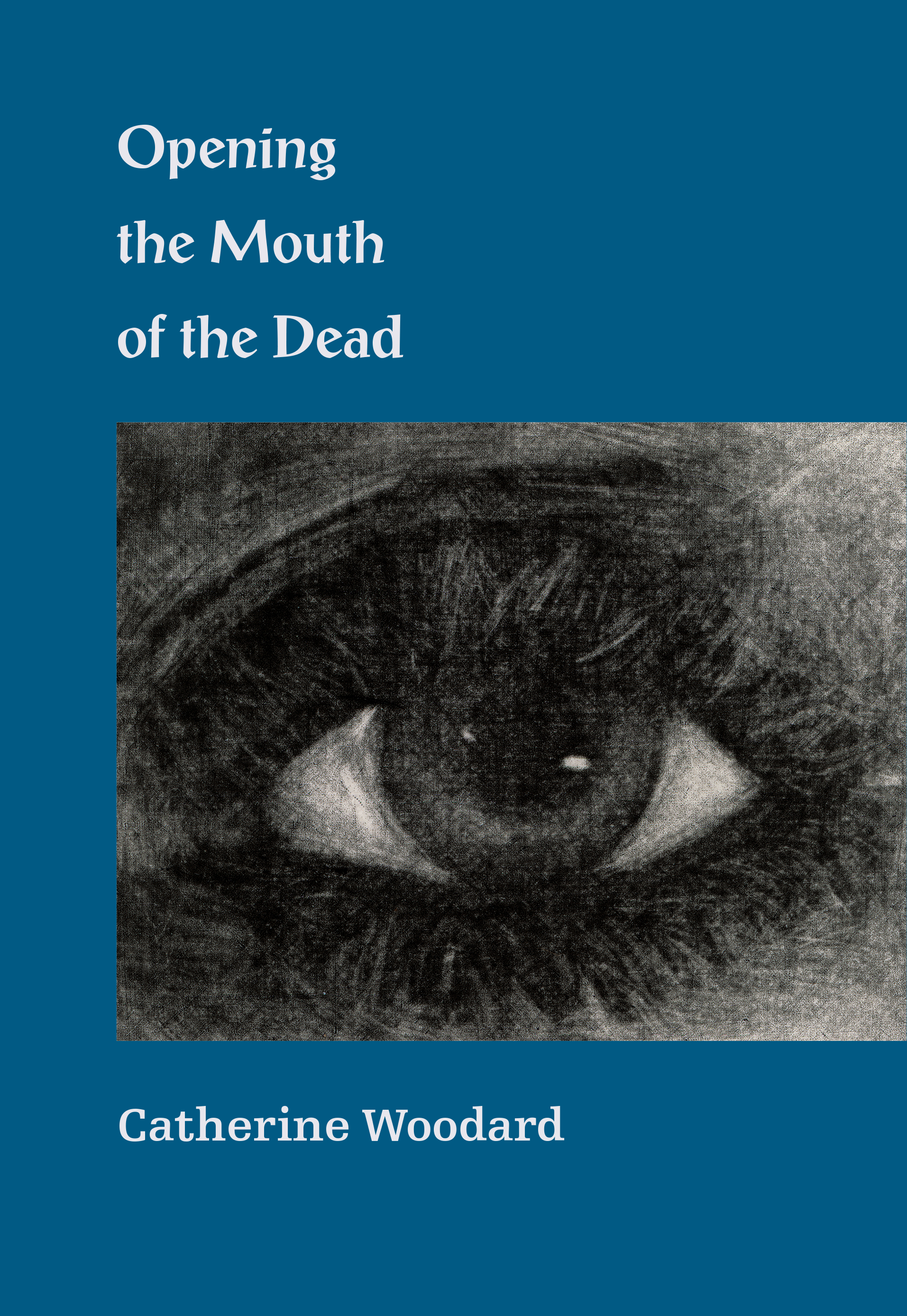 Opening the Mouth of the Dead